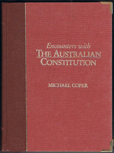 Encounters with the Australian Constitution