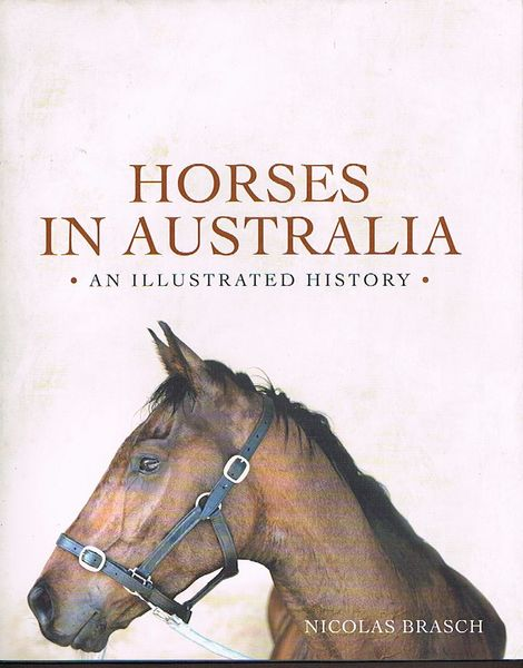 Horses in Australia: An Illustrated History