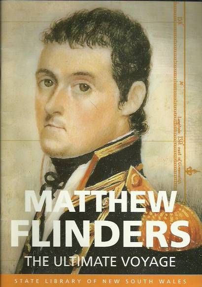 Matthew Flinders: The Ultimate Voyage