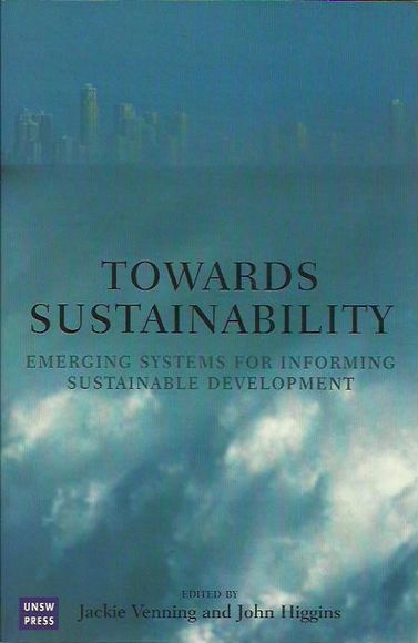 Towards Sustainability: Emerging Systems for Informing Sustainable Development