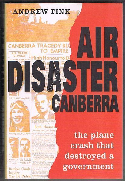 Air Disaster Canberra: The Plane Crash That Destroyed a Government
