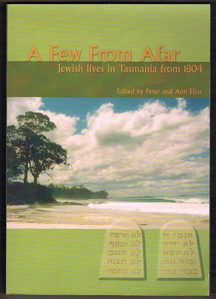 A Few From Afar: Jewish Lives in Tasmania from 1804