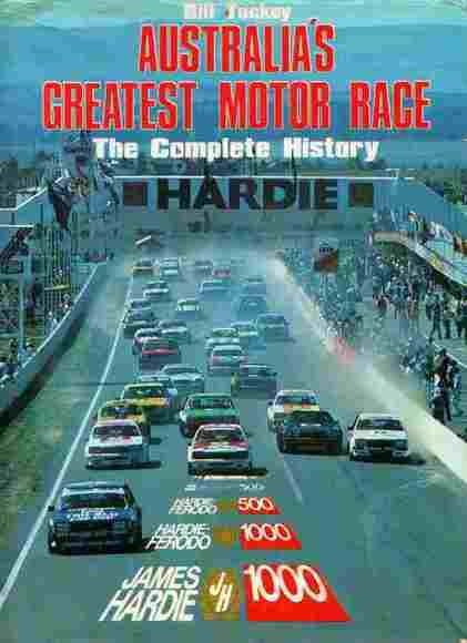 Australia's Greatest Motor Race: The Complete History