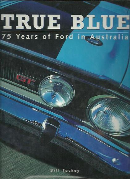 True Blue: 75 Years of Ford in Australia
