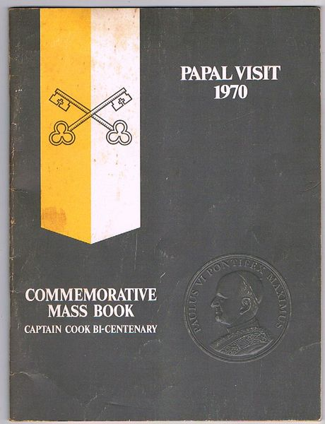 Papal Visit 1970: Commemorative Mass Book. Captain Cook Bi-Centenary
