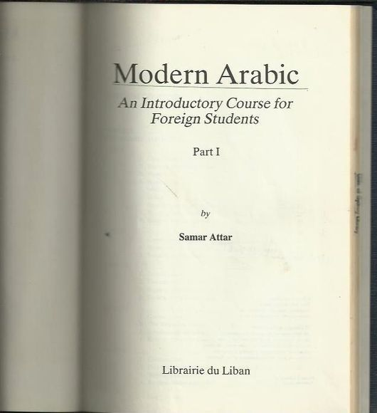 Modern Arabic: An Introductory Course for Foreign Students Part I