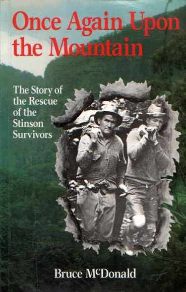 Once Again Upon a Mountain: The Story of the Rescue of the Stinson Survivors