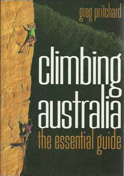 Climbing Australia: The Essential Guide