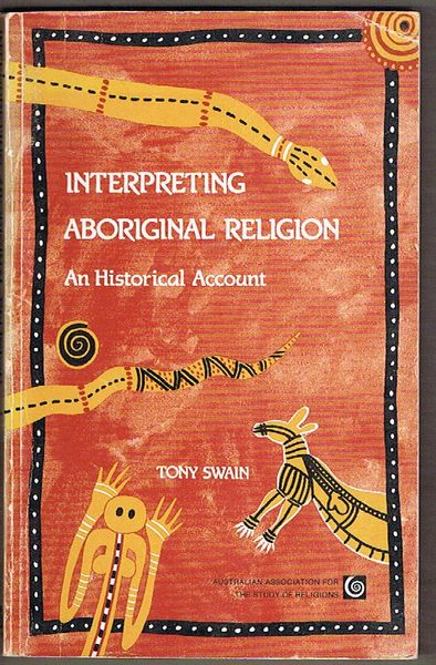 Interpreting Aboriginal Religion: An Historical Account