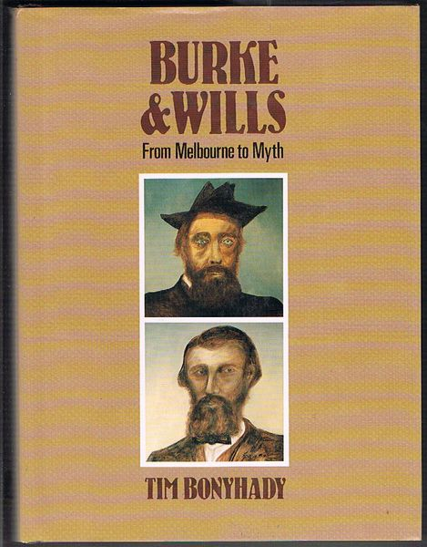 Burke and Wills: From Melbourne to Myth
