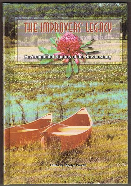 The Improvers' Legacy: Environmental Studies of the Hawkesbury
