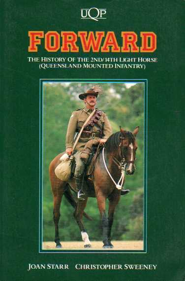 Forward: The History of the 2nd/14th Light Horse (Queensland Mounted Infantry)