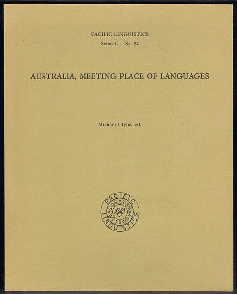 Australia, Meeting Place of Languages. Pacific Linguistics Series C - No. 92