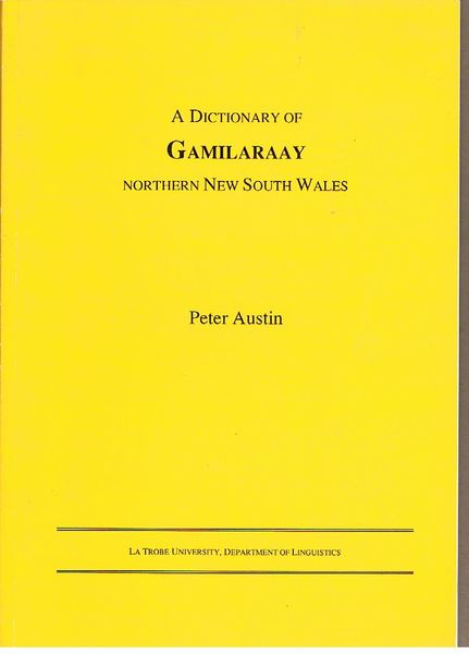 A Dictionary of Gamilaraay Northern New South Wales