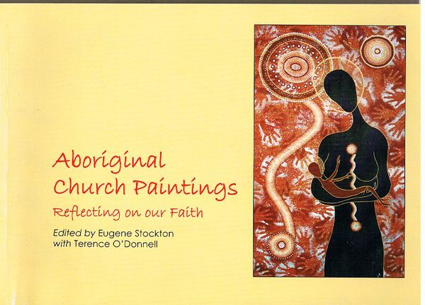 Aboriginal Church Paintings: Reflecting on our Faith