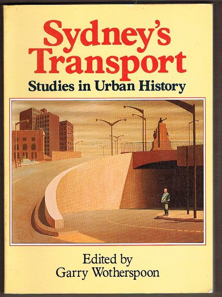 Sydney's Transport: Studies in Urban History