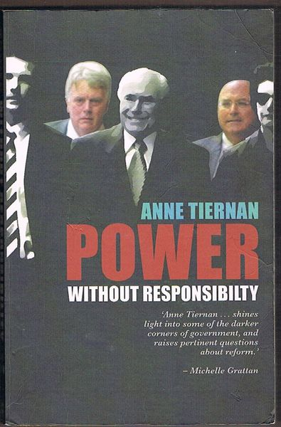 Power Without Responsibility? Ministerial Staffers in Australian Governments from Whitlam to Howard
