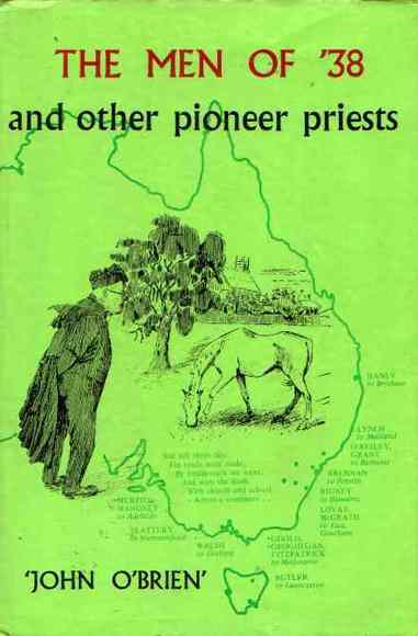 The Men of '38 and other Pioneer Priests
