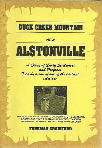 Duck Creek Mountain now Alstonville: A story of early settlement and progress