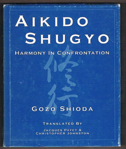 Aikido Shugyo: Harmony in Confrontation