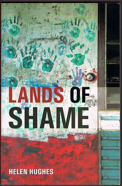 Lands of Shame: Aboriginal and Torres Strait Islander 'Homelands' in Transition