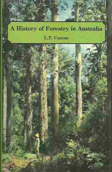 A History of Forestry in Australia