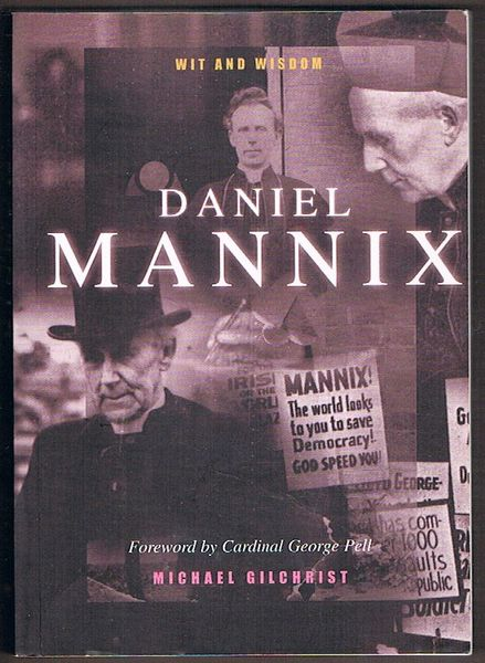 Daniel Mannix: Wit and Wisdom