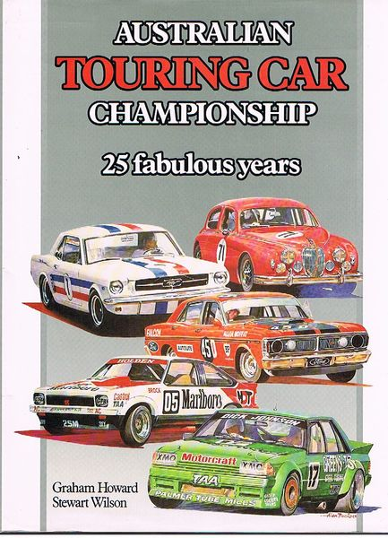 Australian Touring Car Championship: 25 Fabulous Years