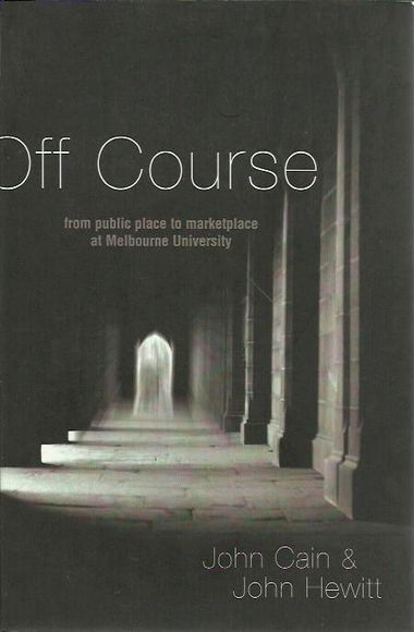 Off Course:  From public place to marketplace at Melbourne University