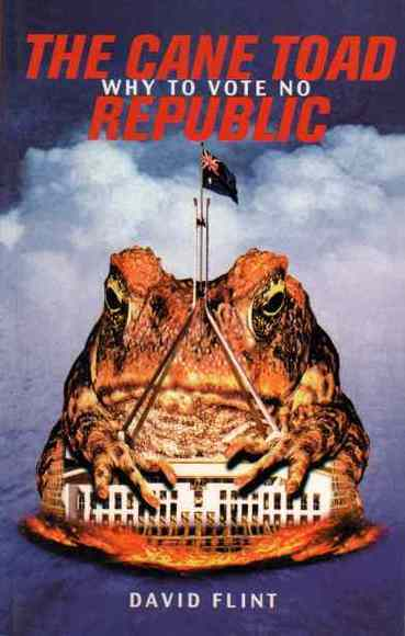 The Cane Toad Republic: Why to Vote No