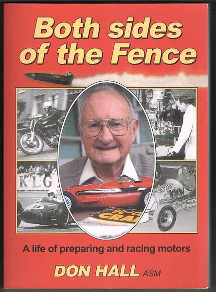 Both Sides of the Fence: A life of preparing and racing motors