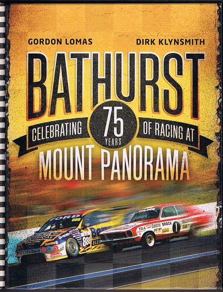 Bathurst: Celebrating 75 Years of Racing at Mount Panorama