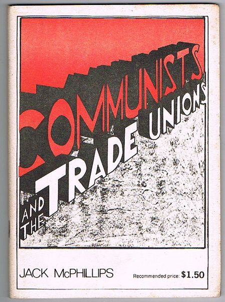 Communists and the Trade Unions