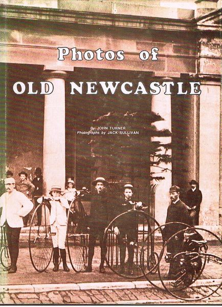 Photos of Old Newcastle. Signed