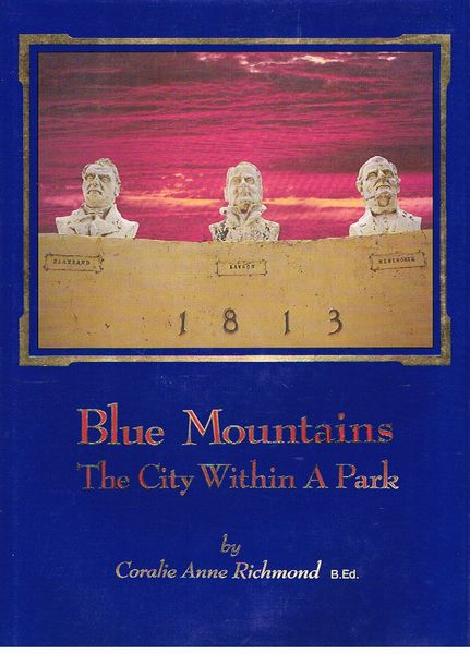 Blue Mountains: The City Within A Park