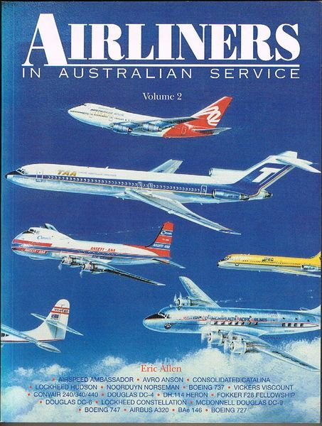 Airliners in Australian Service. Volume 2