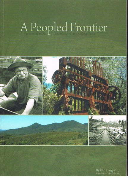 A Peopled Frontier: The European Heritage of the Tarkine Area
