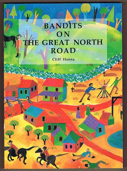 Bandits on the Great North Road: The Bushranger as Social Force