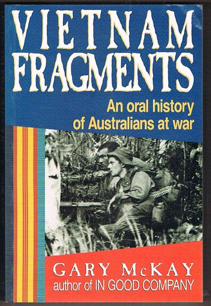 Vietnam Fragments: An Oral History of Australians at War
