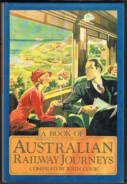 A Book of Australian Railway Journeys