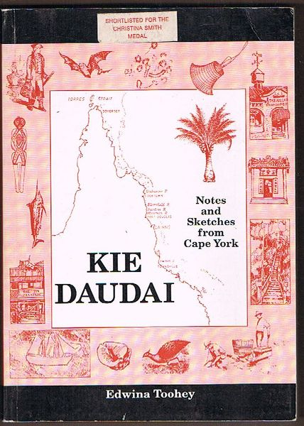 Kie Daudai: Notes and Sketches from Cape York