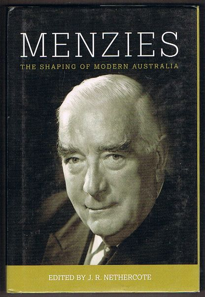 Menzies: The Shaping of Modern Australia