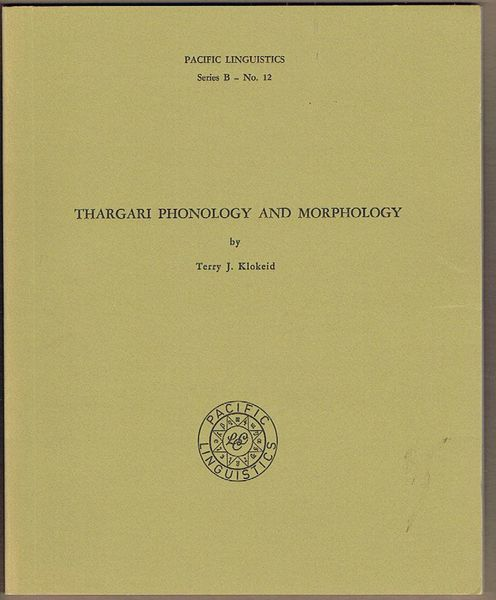 Thargari Phonology and Morphology. Pacific Linguistics Series B - No. 12