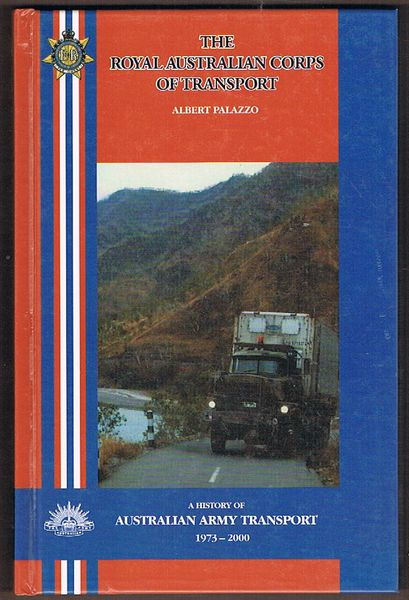 The History of the Royal Australian Corps of Transport 1973-2000