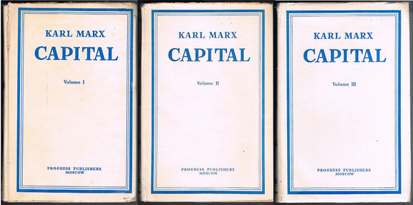 Capital: A Critique of Political Economy, Volumes 1, 2 and 3