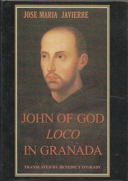 John of God: Loco in Granada