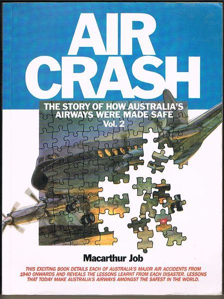 Air Crash: The Story of How Australia's Airways Were Made Safe. Volume 2