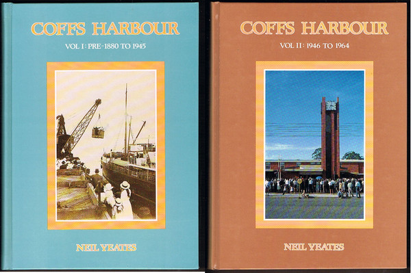 Coffs Harbour. Vol I: Pre-1880 to 1945, Vol II:1946 to 1964