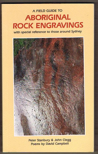 A Field Guide to Aboriginal Rock Engravings with special reference to those around Sydney