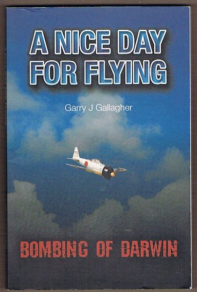 A Nice Day for Flying: Bombing of Darwin